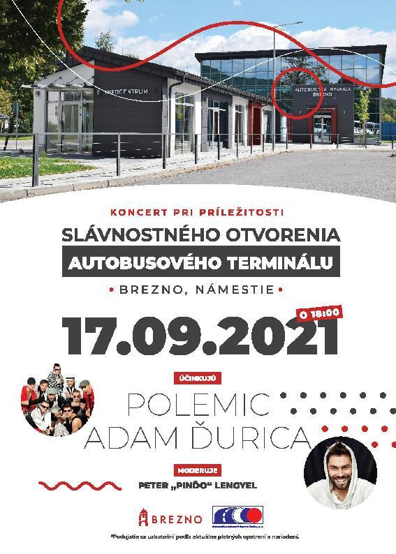POLEMIC A ADAM ĎURICA - SLÁVNOSTNÉ OTVORENIE AUTOBUSOVÉHO TERMINÁLU